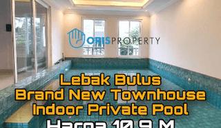 RUMAH LEBAK BULUS ~ LT/LB 134/364 ~ BRAND NEW TOWN HOUSE
